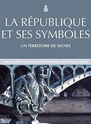 9782859447472: La République et ses symboles : Un territoire de signes