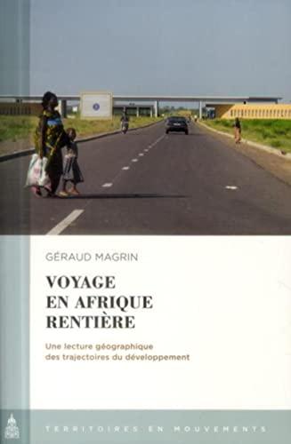 Voyage en afrique rentiere