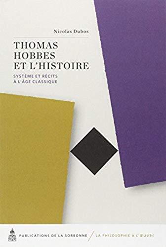 9782859447748: Thomas hobbes et l'histoire