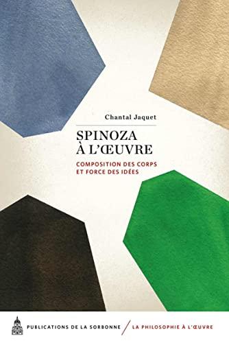 Spinoza à l'oeuvre : Composition des corps