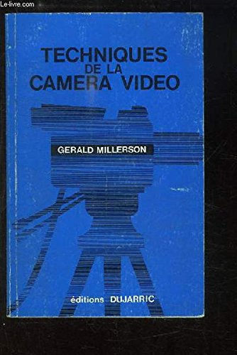 9782859470678: Techniques de la caméra vidéo