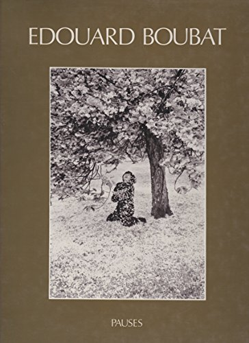 Pauses: Edouard Boubat