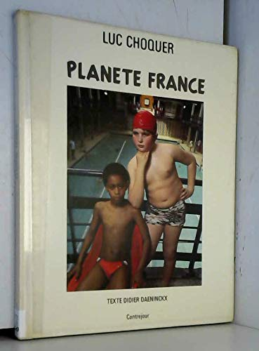 Planete France (French Edition): Choquer, Luc