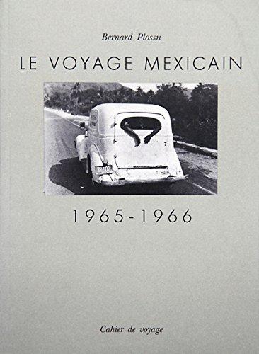 9782859491062: Le voyage mexicain