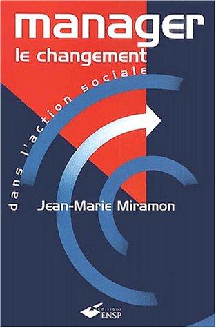 9782859527297: Manager le changement dans l'action sociale