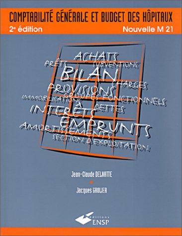 Comptabilité générale et budget des hôpitaux (2859527486) by Jean-Claude Delnatte; Jacques Grolier