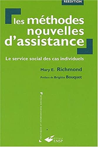 9782859528096: Methodes nouvelles d'assistance Le service social des cas indivi