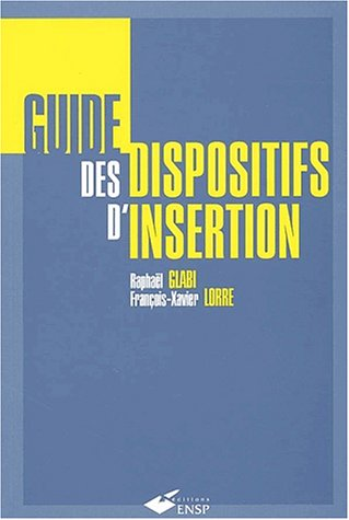 9782859528232: Guide des dispositifs d'insertion (2e ed.)