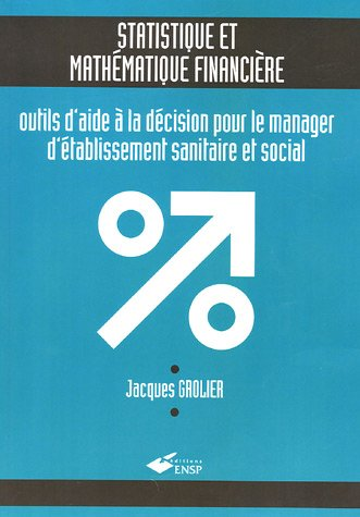 STATISTIQUE ET MATHEMATIQUE FINANCIERE (285952844X) by JACQUES GROLIER