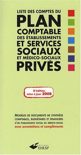 9782859529666: Liste des comptes du plan comptable des �tablissements et services sociaux et m�dico-sociaux priv�s