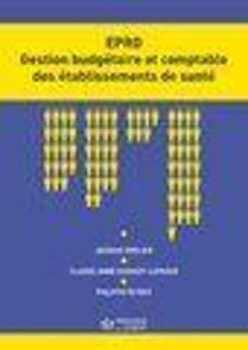 L'EPDR Gestion budgetaire et comptable des etablissements de san: Grolier Jacques