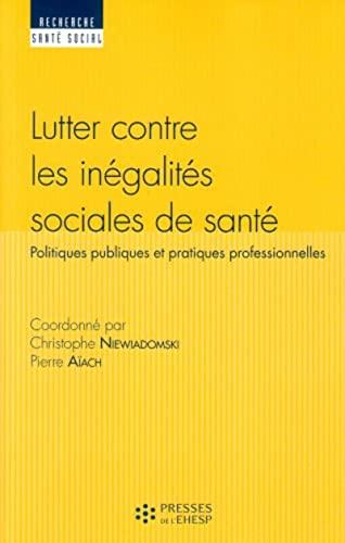 Lutter contre les inegalites sociales de sante Politiques publi: Niewiadomski Christophe