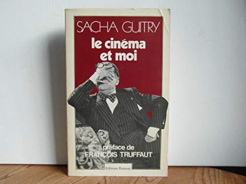 Le cinéma et moi (Essai): Guitry, Sacha