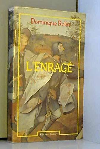 9782859560508: L'enrage: Recit (Collection La Vie anterieure) (French Edition)