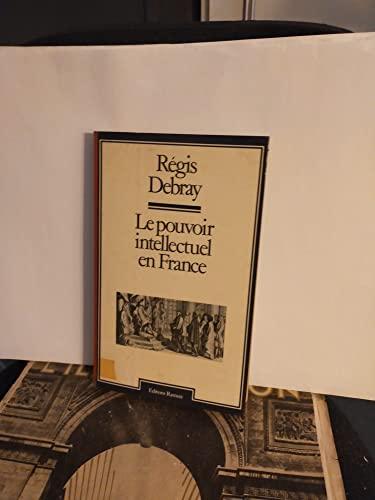 9782859561000: Le pouvoir intellectuel en France (French Edition)