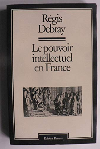 9782859561000: Le pouvoir intellectuel en France (French Edition)