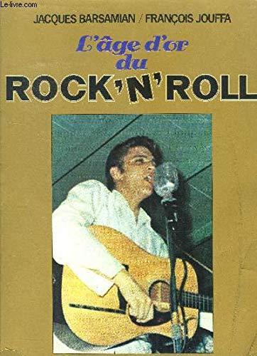 9782859561642: L'age d'or du rock 'n' roll