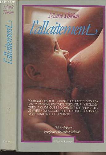 L'allaitement: Thirion, Marie