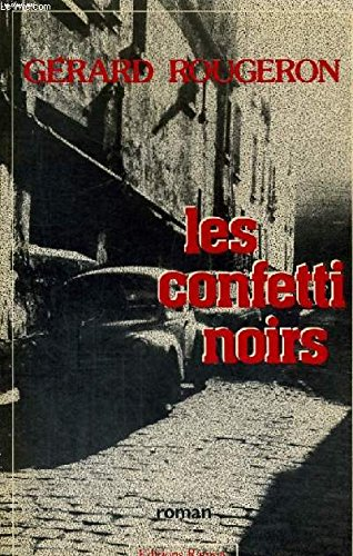 9782859562076: Les confetti noirs: Roman (French Edition)