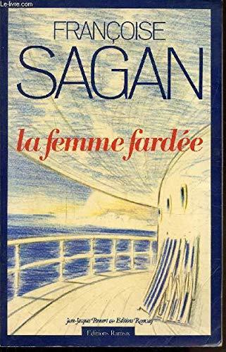 9782859562199: La femme fardée (French Edition)