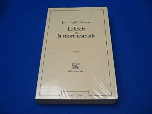 Lalibela ou la mort nomade: Jean-Noël Pancrazi