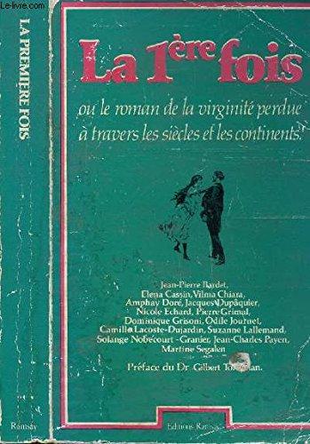 La Première fois ou le Roman de: Jean-Pierre Bardet, Elena