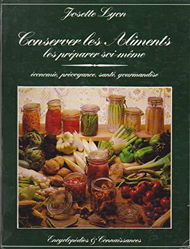 9782859562380: Conserver les aliments, les préparer soi-même