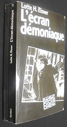 L'Ecran Demoniaque: Les Influences de Max Reinhardt: Lotte H. Eisner