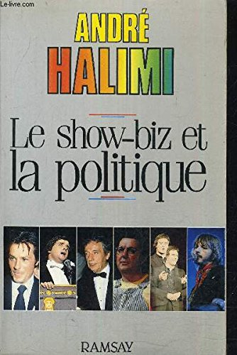 9782859565114: Le show-biz et la politique (French Edition)