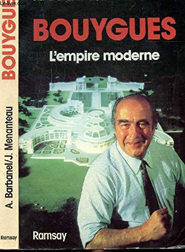9782859565671: Bouygues, : l'empire moderne