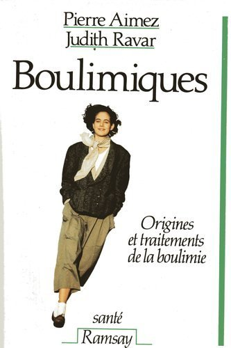 9782859565893: Boulimiques : origines et traitements de la boulimie (Document)