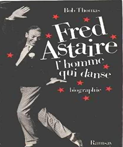 9782859566388: Fred astaire : l'homme qui danse