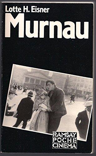 F. W. Murnau: Lotte H. Eisner
