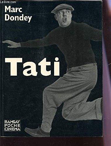 Tati (Ramsay cinema) (French Edition): Dondey, Marc