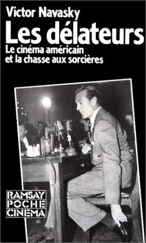 9782859567316: Les Délateurs (Poche Cinéma)