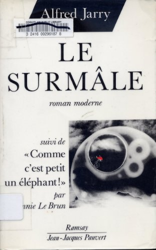 Le surmale: Roman moderne (French Edition) (2859568174) by Jarry, Alfred