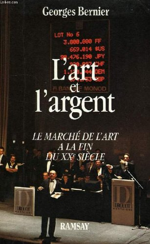 9782859568917: L'art et l'argent: Le marche de l'art a la fin du XXe siecle (French Edition)
