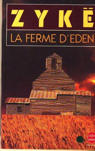 9782859569129: La ferme d'Eden (French Edition)