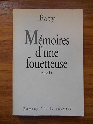 9782859569549: Memoires d'une fouetteuse : recit (Romans)