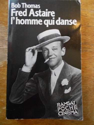 9782859569563: Fred Astaire : L'homme qui danse
