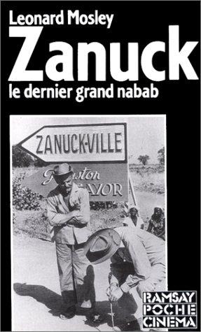 9782859569990: Zanuck : Grandeur et décadence du dernier nabab d'Hollywood