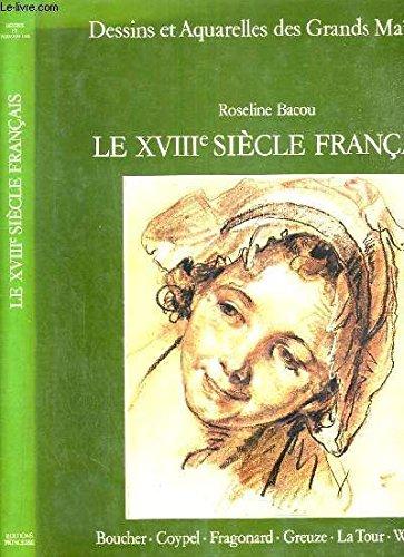 9782859610074: Le XVIIIe si�cle fran�ais