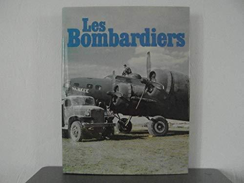 9782859610487: Les Bombardiers