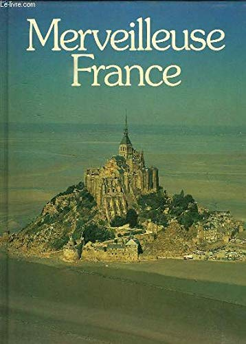 9782859610869: Merveilleuse France