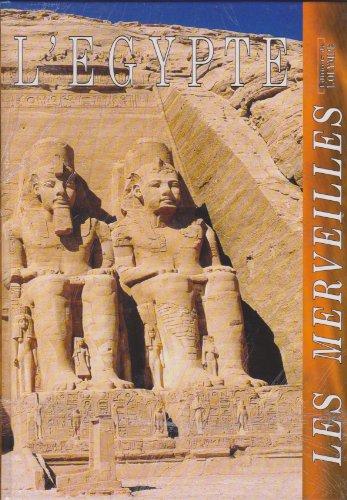 9782859611620: L'EGYPTE (Les merveilles)