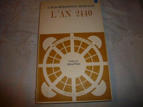 9782859650025: L'an 2440: Reve s'il en fut jamais (Bibliotheque des utopies) (French Edition)