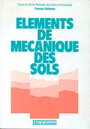 9782859781040: Eléments de mécanique des sols (Cours de l'Ecole des Ponts)