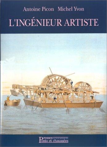 9782859781286: L'Ingénieur Artiste : Dessins anciens de l'école des ponts et chaussées
