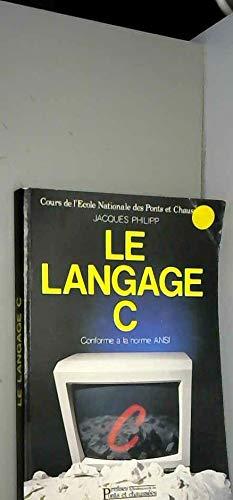 9782859781347: Le langage c : conforme a la norme ansi