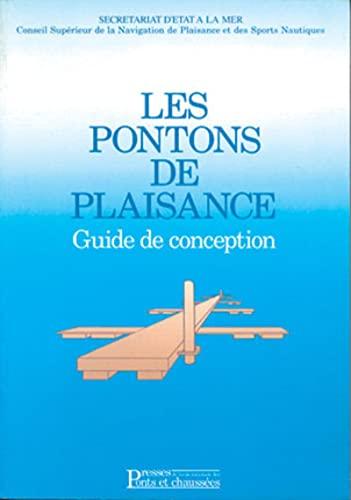 Les Pontons de plaisance: Guide de conception: Ponts et Chaussees